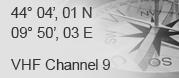 44° 03',03 N - 09° 50', 24 E - VHF Channel 9